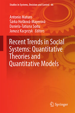 Hošková-Mayerová, Šárka - Recent Trends in Social Systems: Quantitative Theories and Quantitative Models, e-bok