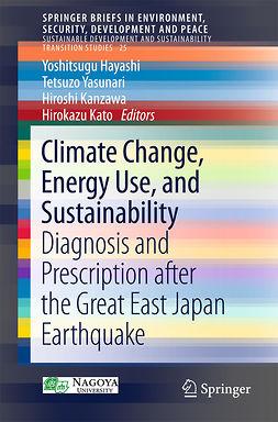 HAYASHI, YOSHITSUGU - Climate Change, Energy Use, and Sustainability, ebook