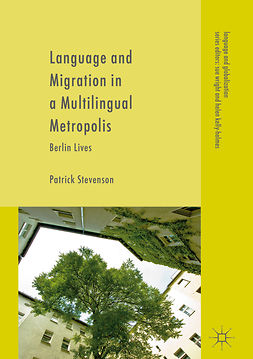 Stevenson, Patrick - Language and Migration in a Multilingual Metropolis, ebook