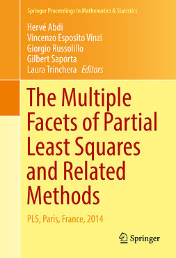 Abdi, Hervé - The Multiple Facets of Partial Least Squares and Related Methods, ebook