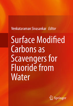 Sivasankar, Venkataraman - Surface Modified Carbons as Scavengers for Fluoride from Water, ebook