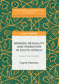 Palmary, Ingrid - Gender, Sexuality and Migration in South Africa, ebook