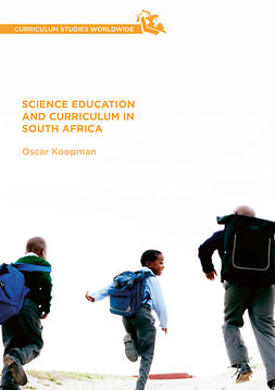Koopman, Oscar - Science Education and Curriculum in South Africa, ebook