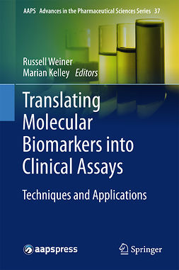 Kelley, Marian - Translating Molecular Biomarkers into Clinical Assays, ebook