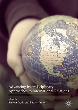 James, Patrick - Advancing Interdisciplinary Approaches to International Relations, ebook