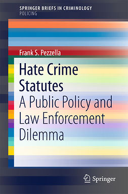 Pezzella, Frank S. - Hate Crime Statutes, ebook