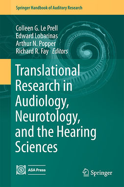 Fay, Richard R. - Translational Research in Audiology, Neurotology, and the Hearing Sciences, ebook