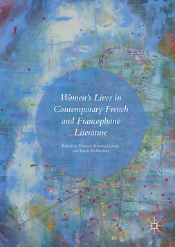 Jurney, Florence Ramond - Women's Lives in Contemporary French and Francophone Literature, ebook