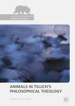 Smith, Abbey-Anne - Animals in Tillich's Philosophical Theology, e-kirja