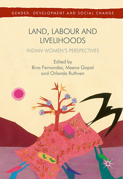 Fernandez, Bina - Land, Labour and Livelihoods, ebook
