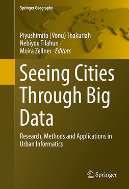Thakuriah, Piyushimita (Vonu) - Seeing Cities Through Big Data, e-bok