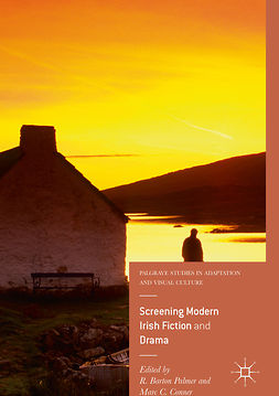 Conner, Marc C. - Screening Modern Irish Fiction and Drama, ebook