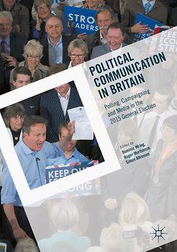 Atkinson, Simon - Political Communication in Britain, e-bok