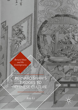 Li, Kay - Bernard Shaw's Bridges to Chinese Culture, e-bok