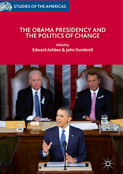 Ashbee, Edward - The Obama Presidency and the Politics of Change, e-bok