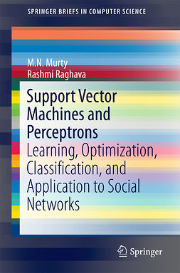 Murty, M.N. - Support Vector Machines and Perceptrons, ebook