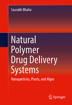 Bhatia, Saurabh - Natural Polymer Drug Delivery Systems, ebook