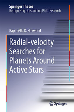 Haywood, Raphaëlle D. - Radial-velocity Searches for Planets Around Active Stars, ebook