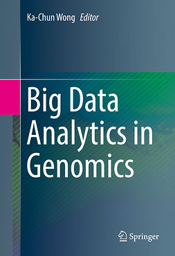 Wong, Ka-Chun - Big Data Analytics in Genomics, ebook