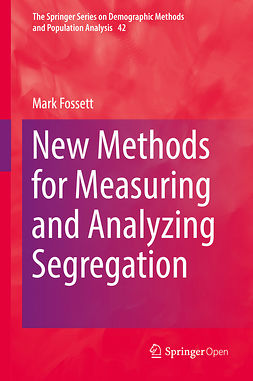 Fossett, Mark - New Methods for Measuring and Analyzing Segregation, ebook