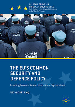 Faleg, Giovanni - The EU's Common Security and Defence Policy, ebook