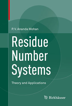 Mohan, P.V. Ananda - Residue Number Systems, ebook