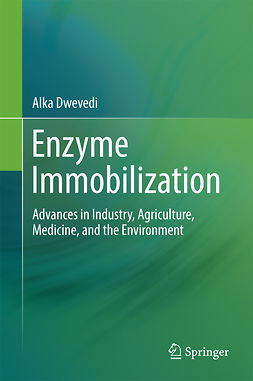Dwevedi, Alka - Enzyme Immobilization, ebook