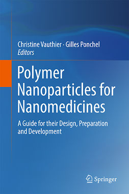 Ponchel, Gilles - Polymer Nanoparticles for Nanomedicines, ebook