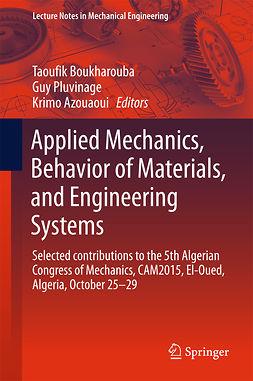 Azouaoui, Krimo - Applied Mechanics, Behavior of Materials, and Engineering Systems, e-bok