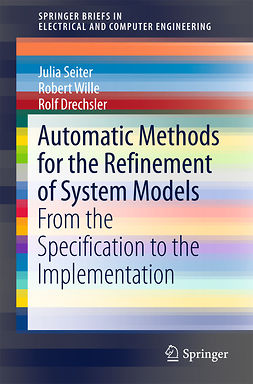 Drechsler, Rolf - Automatic Methods for the Refinement of System Models, ebook