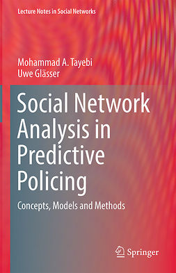 Glässer, Uwe - Social Network Analysis in Predictive Policing, ebook