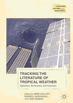 Collett, Anne - Tracking the Literature of Tropical Weather, e-kirja