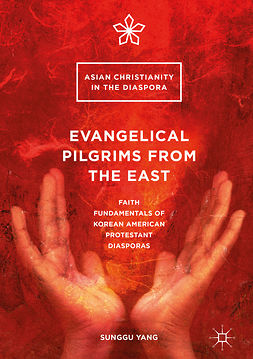 Yang, Sunggu - Evangelical Pilgrims from the East, ebook