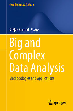 Ahmed, S. Ejaz - Big and Complex Data Analysis, e-bok