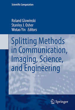 Glowinski, Roland - Splitting Methods in Communication, Imaging, Science, and Engineering, ebook