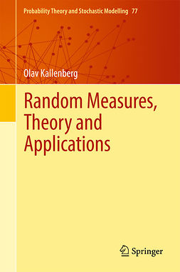 Kallenberg, Olav - Random Measures, Theory and Applications, e-bok