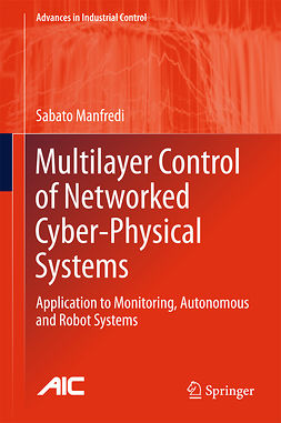 Manfredi, Sabato - Multilayer Control of Networked Cyber-Physical Systems, ebook