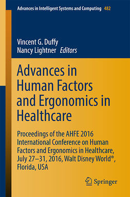 Duffy, Vincent G. - Advances in Human Factors and Ergonomics in Healthcare, ebook