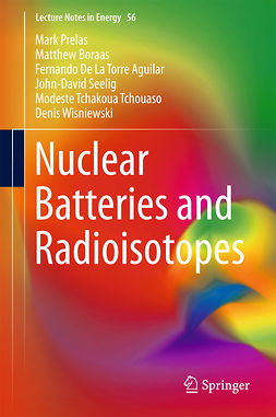 Aguilar, Fernando De La Torre - Nuclear Batteries and Radioisotopes, ebook