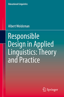 Weideman, Albert - Responsible Design in Applied Linguistics: Theory and Practice, e-bok