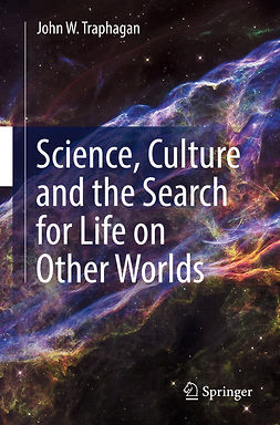 Traphagan, John W. - Science, Culture and the Search for Life on Other Worlds, ebook