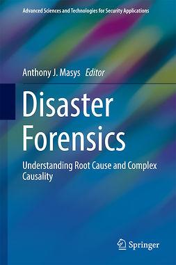 Masys, Anthony J. - Disaster Forensics, e-kirja