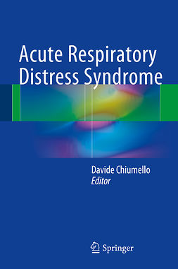 Chiumello, Davide - Acute Respiratory Distress Syndrome, ebook