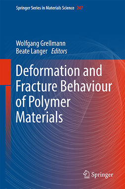 Grellmann, Wolfgang - Deformation and Fracture Behaviour of Polymer Materials, e-bok