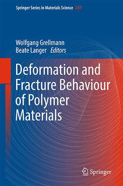 Grellmann, Wolfgang - Deformation and Fracture Behaviour of Polymer Materials, e-kirja