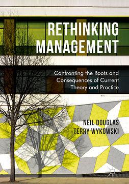 Douglas, Neil - Rethinking Management, ebook
