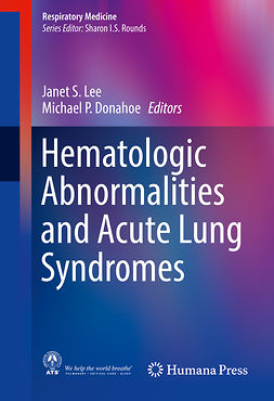 Donahoe, Michael P. - Hematologic Abnormalities and Acute Lung Syndromes, e-bok