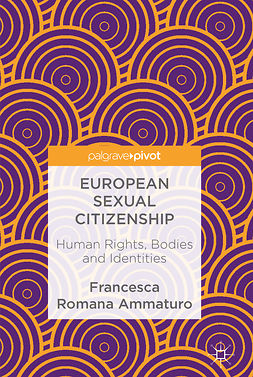 Ammaturo, Francesca Romana - European Sexual Citizenship, ebook