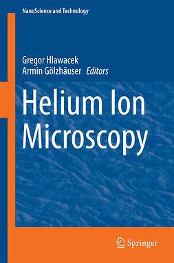 Gölzhäuser, Armin - Helium Ion Microscopy, ebook