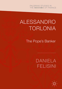 Felisini, Daniela - Alessandro Torlonia, ebook